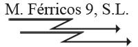 M Ferricos 9 S.L.